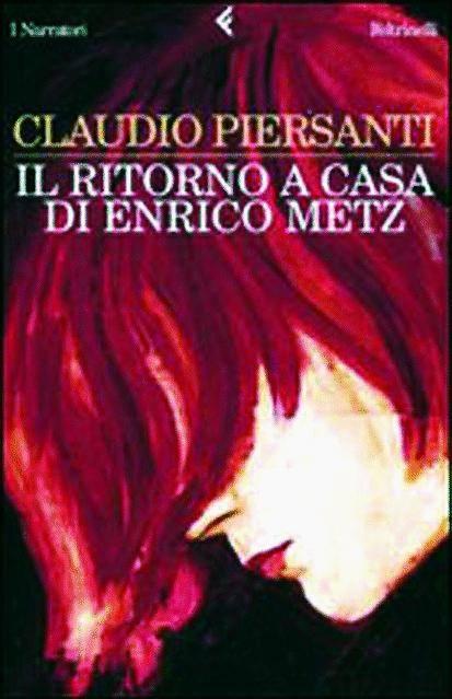 Claudio Persanti vince con «Il ritorno a casa di Enrico Metz» il premio Alassio 100 Libri