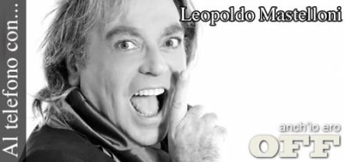 """Leopoldo Mastelloni: """"Meglio frocio che gay"""""""