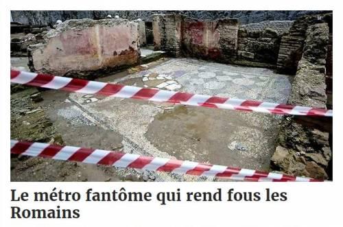 """Roma, accusa della stampa francese: """"Metro C simbolo dei mali italiani"""""""