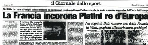 Sopra, il gol di Platini nella finale con la Spagna. Sotto, il Giornale celebra così il successo della Francia