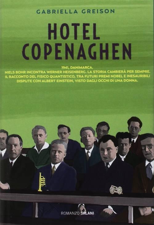 """La """"guerra"""" dei fisici all'hotel Copenaghen"""