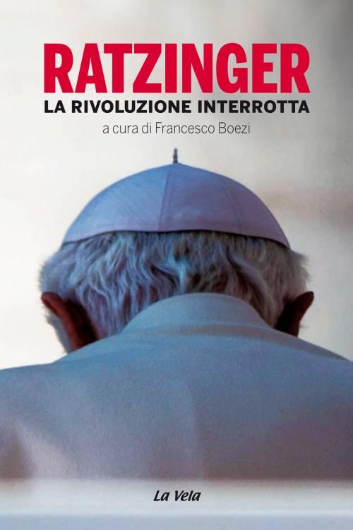 """""""La rivoluzione interrotta"""": quei retroscena sulla rinuncia di Ratzinger"""