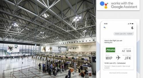 Malpensa e Linate, per chi vola tutte le informazioni a portata di voce con l'assistenza vocale Google