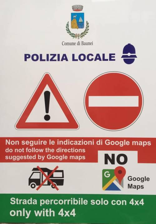 """Spuntano i cartelli anti-Google Maps: """"Pericoloso, non seguite le indicazioni"""""""