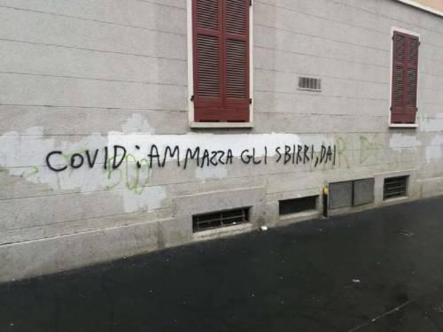 """""""Virus ammazza gli sbirri"""". Sconvolge la scritta  su un muro al Corvetto"""