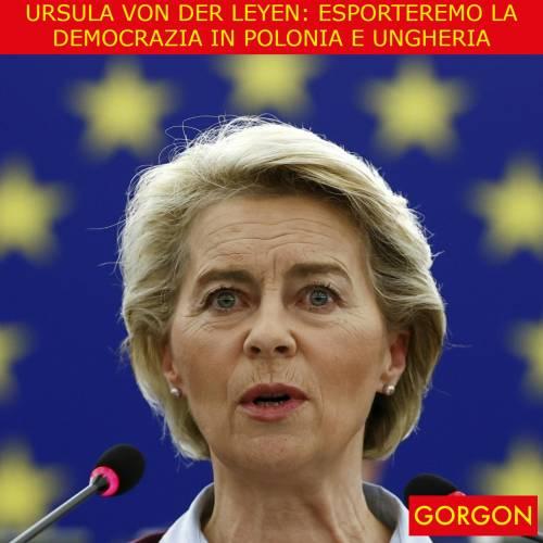 Ecco la satira del giorno. Ursula minaccia Polonia e Ungheria