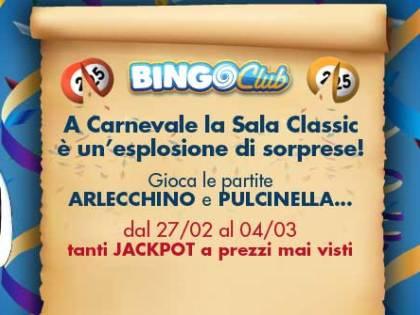 Carnevale da sogno con Bingo Club e Skill Club