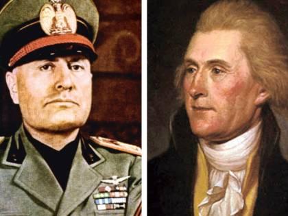 Jefferson e Mussolini? Si assomigliano