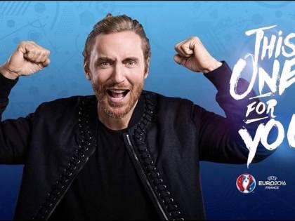 """""""This One's For You"""" di David Guetta è l'inno ufficiale degli Europei 2016"""