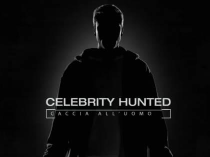 Celebrity Hunted, arriva in Italia il reality show che dà la caccia ai vip
