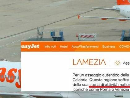 """Calabria mafia e terremoti"". Ma Easyjet ha ragione"