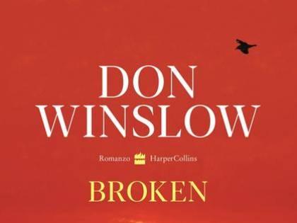 """L'America """"spezzata"""" di Don Winslow (in sei romanzi brevi)"""