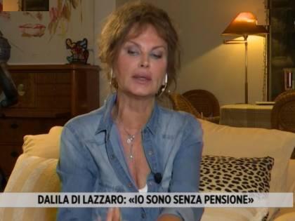 """Dalila Di Lazzaro: """"Ho speso 750mila euro. Senza pensione. E l'Inps?"""""""