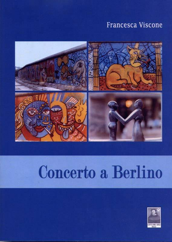 Concerto a Berlino, una dura carezza poetica