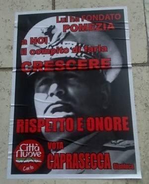 E' polemica a Pomezia:  candidato alle comunali  nei manifesti col Duce