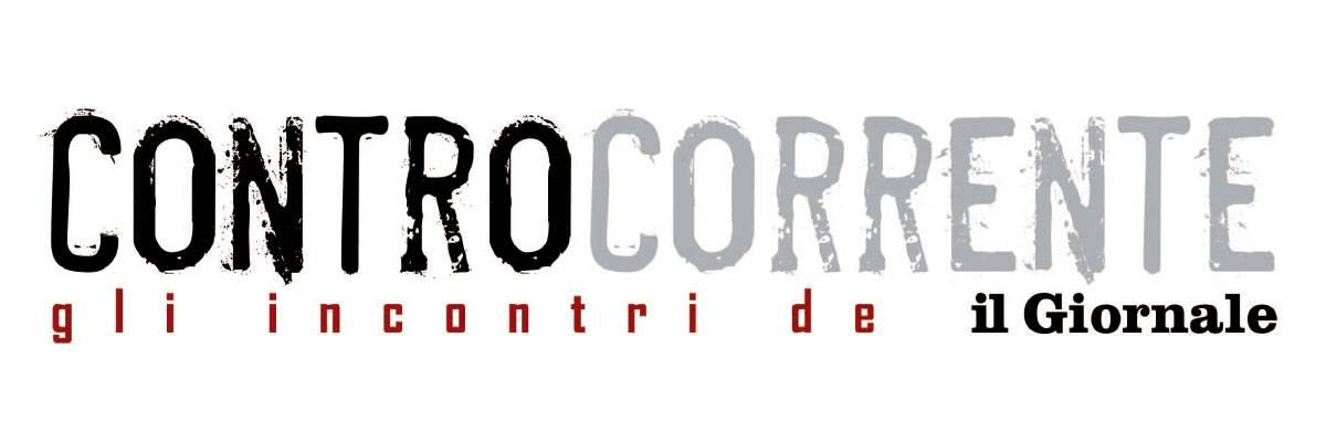 CONTROCORRENTE Gli incontri del Giornale Sanremo 6-11 Settembre