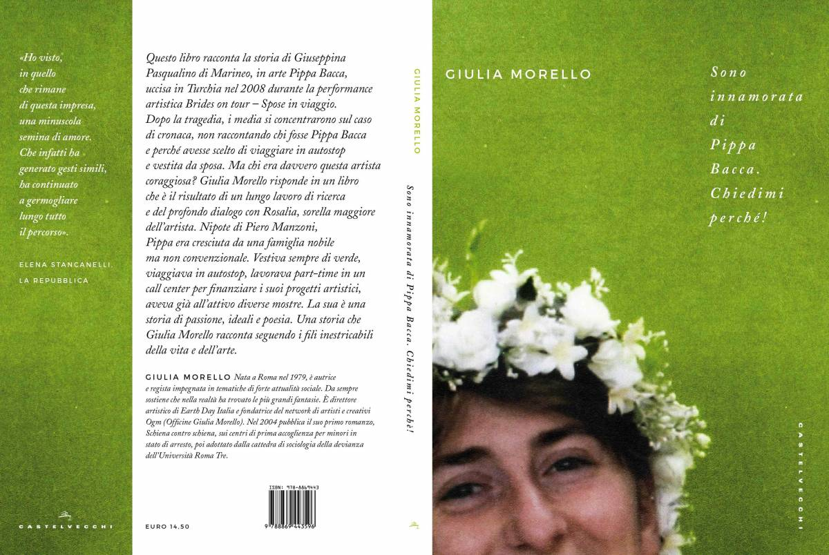 """""""Sono innamorata di Pippa Bacca"""", la vita dell'artista in un libro"""