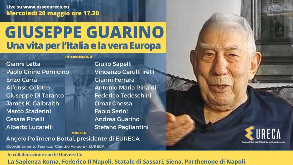 """""""Giuseppe Guarino, una vita per l'Italia e la vera Europa"""". L'incontro promosso da Eureca"""